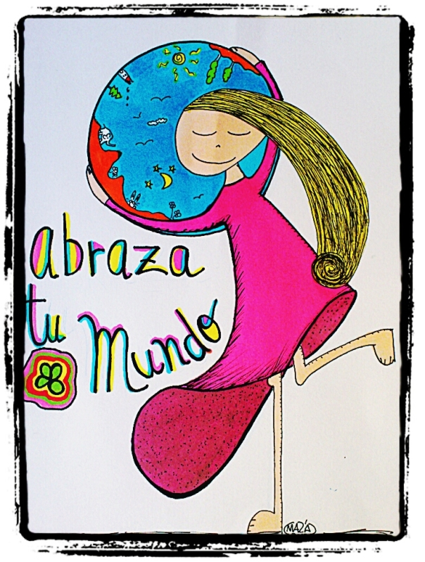 Abraza Tu Mundo
